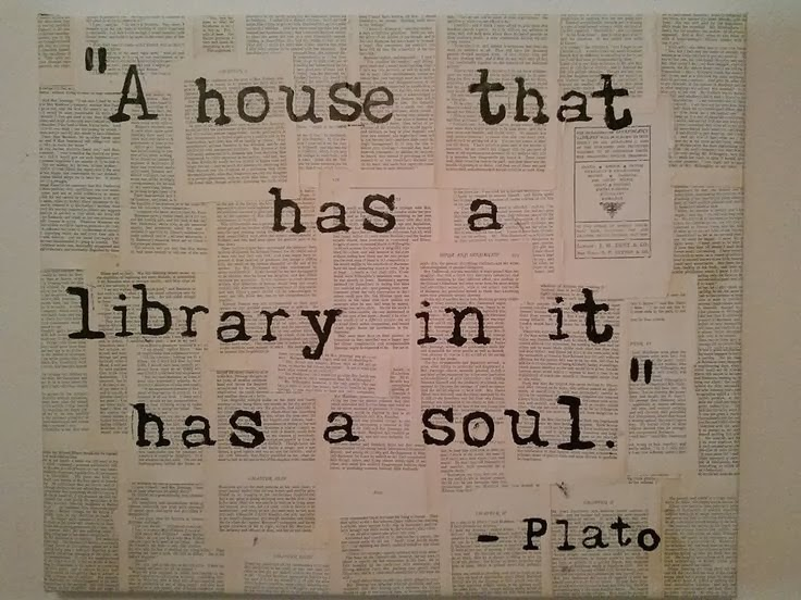A House that has a Library has a Soul